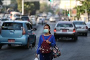 Dịch COVID-19: Myanmar ghi nhận 2 ca đầu tiên nhiễm SARS-CoV-2