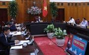 Thủ tướng làm việc trực tuyến với tỉnh Sóc Trăng: Dành nguồn lực chống dịch bệnh và xâm nhập mặn