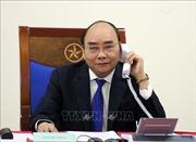 Thủ tướng Nguyễn Xuân Phúc điện đàm với Thủ tướng Australia, cùng chia sẻ kinh nghiệm ứng phó với dịch COVID-19