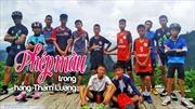 Các nguyên thủ thế giới hoan nghênh chiến dịch 'thần kỳ' giải cứu đội bóng thiếu nhi Thái Lan