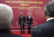 Trung Quốc khánh thành Đại sứ quán tại Cộng hòa Dominicana