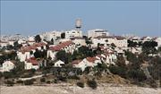 Israel phê chuẩn kế hoạch xây dựng gần 2.200 nhà định cư ở khu Bờ Tây