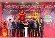 Khai mạc hội chợ Xuân Kỷ Hợi 2019