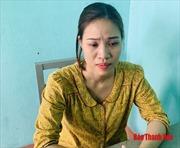 Bắt 'nữ quái' chuyên lừa bán phụ nữ khó khăn sang Trung Quốc