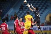 V.League 2019: Viettel bị cầm hoà, câu lạc bộ Sài Gòn thắng Câu lạc bộ Hải Phòng