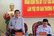 Ban Bí thư kiểm tra việc thực hiện các Nghị quyết tại tỉnh Đắk Lắk 