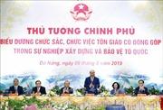 Thủ tướng Nguyễn Xuân Phúc gặp mặt, biểu dương chức sắc, chức việc tôn giáo tiêu biểu