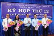 Bầu bổ sung hai Phó Chủ tịch UBND tỉnh Bến Tre