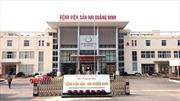 Dịch COVID-19: Một phụ sản sinh đôi tại phòng cách ly của Bệnh viện Sản Nhi Quảng Ninh