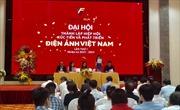 Ra mắt Hiệp hội xúc tiến phát triển Điện ảnh Việt Nam