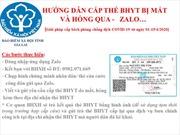 Giãn cách xã hội do dịch COVID-19: Cấp lại thẻ BHYT do hỏng, mất qua Zalo như thế nào?