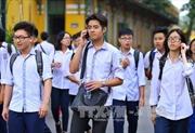 Hà Nội công bố số lượng thí sinh đăng ký dự thi vào lớp 10