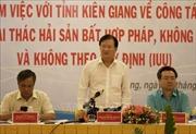Kiên Giang cần chấm dứt ngay tình trạng khai thác hải sản bất hợp pháp