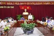 Đoàn công tác số 1 của Ban Chỉ đạo Trung ương về phòng, chống tham nhũng tiến hành kiểm tra tại Cần Thơ