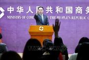 Trung Quốc nêu điều kiện ký thỏa thuận thương mại giai đoạn 1 với Mỹ
