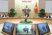 Thủ tướng sẽ chủ trì Hội nghị toàn quốc để gỡ khó cho doanh nghiệp ảnh hưởng bởi COVID-19