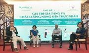 Kết nối sản xuất, tiêu dùng nông sản thực phẩm Việt chất lượng cao