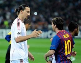 Ibrahimovic: Messi là tài năng, Ronaldo là tập luyện