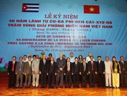 Kỷ niệm 40 năm lãnh tụ Fidel Castro thăm vùng giải phóng miền Nam Việt Nam