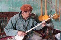 Chế tác đàn tính tẩu Cao Bằng