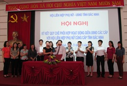 UBND tỉnh Bắc Ninh ký kết quy chế phối hợp hoạt động với Hội Liên hiệp Phụ nữ
