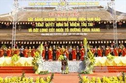 Khánh thành Chính điện Tam Bảo chùa Hang