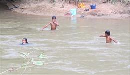 Ngăn chặn đuối nước cho trẻ em Đắk Lắk