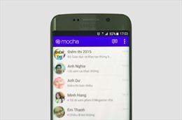 Tra cứu điểm thi nhanh với ứng dụng Mocha Messenger