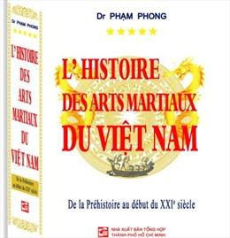 """Ra mắt sách """"Lịch sử Võ học Việt Nam"""" tiếng Pháp"""
