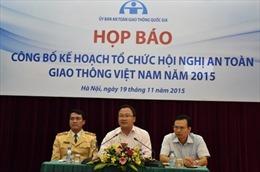 Hội nghị An toàn giao thông Việt Nam năm 2015