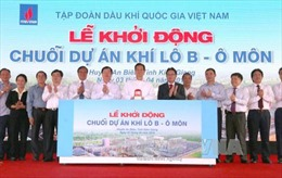 Thủ tướng bấm nút khởi động chuỗi dự án Khí Lô B - Ô Môn