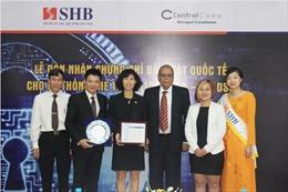 SHB được trao chứng chỉ bảo mật hệ thống thẻ thanh toán PCI DSS