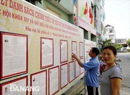 Đà Nẵng niêm yết danh sách UCV đại biểu QH và HĐND các cấp