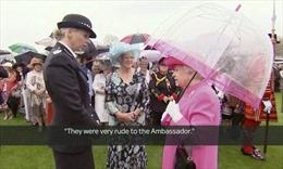 """Nữ hoàng Anh """"kể tội"""" quan chức Trung Quốc """"thô lỗ"""""""