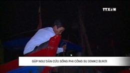 Gặp ngư dân cứu sống phi công Su 30MK2