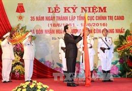 Chủ tịch nước dự kỷ niệm 35 năm ngày thành lập Tổng cục Chính trị CAND