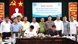 Hà Giang: Ký thỏa thuận hợp tác hỗ trợ phát triển lâm nghiệp và kinh tế - xã hội