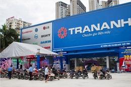 Trần Anh khai trương 2 siêu thị tại Đà Nẵng và Hà Nội