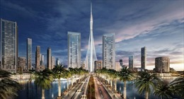 Dubai lại xây toà nhà cao nhất thế giới
