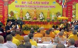 Đại lễ cầu siêu cho các nạn nhân tử vong vì tai nạn giao thông
