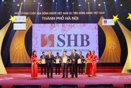 """SHB là """"Hàng Việt Nam được người tiêu dùng yêu thích"""""""