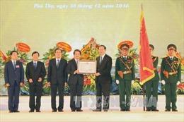 Xây dựng Phú Thọ phát triển hàng đầu vùng Trung du và miền núi Bắc Bộ