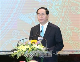 Chủ tịch nước Trần Đại Quang: Chủ động, nắm chắc tình hình, nâng cao khả năng dự báo chiến lược