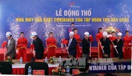 Xây dựng nhà máy sản xuất container của Hàn Quốc  tại Nghệ An