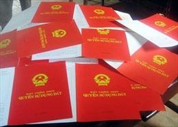 Cấp nhầm hàng trăm sổ đỏ tại Quảng Ngãi: Sẽ kiểm điểm nghiêm khắc cả người đã về hưu