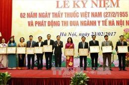 Tôn vinh 100 thầy thuốc tiêu biểu của Thủ đô