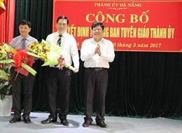 Phó Chủ tịch Thường trực Đà Nẵng giữ chức vụ Trưởng Ban Tuyên giáo Thành ủy