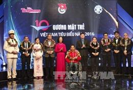 Vinh danh 10 Gương mặt trẻ Việt Nam tiêu biểu năm 2016