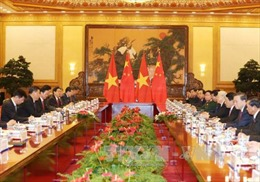 Quan hệ Việt - Trung tiếp tục xu thế phát triển tích cực