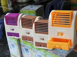 Sản phẩm chống nóng mini, coi chừng mất tiền vì ham rẻ